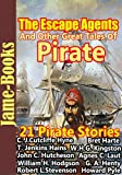 img - for The Escape Agents, and Other Great Tales of Pirate : 21 Timeless Pirate Stories book / textbook / text book