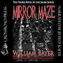 Mirror Maze: The Third Book in the Janek Series Audiobook by William Bayer Narrated by Jeffrey Kafer