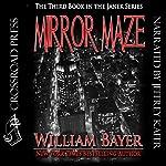 Mirror Maze: The Third Book in the Janek Series | William Bayer