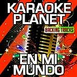 En Mi Mundo (Karaoke Version With Bac...