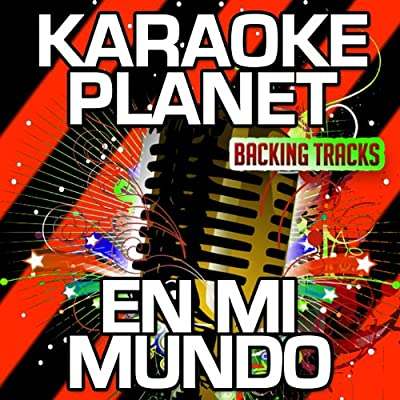 En Mi Mundo (Karaoke Version With Background Vocals) (Originally Performed By Martina Stoessel)