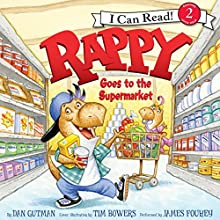 Rappy Goes to the Supermarket Audiobook by Dan Gutman Narrated by James Fouhey