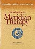 img - for Japanese Classical Acupuncture: Introduction to Meridian Therapy by Shudo Denmei (2011) Paperback book / textbook / text book