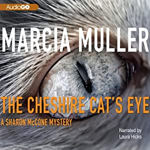 The Cheshire Cat's Eye | [Marcia Muller]