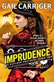 Imprudence: Book Two of The Custard Protocol (English Edition)