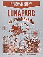 Luna Parc en pyjamarama