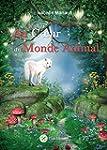 Au Coeur du Monde Animal