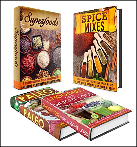 PALEO: BOX SET 4 IN 1  The Complete Extensive Guide On Paleo + Smoothies + Superfoods + Spice Mixes Benefits #15 (Clean Eating, Intermittent Fasting, Smoothies, Superfoods, Spice Mixes, Paleo) by M. Clarkshire