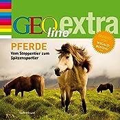 Pferde (GEOlino extra Hör-Bibliothek) | Martin Nusch