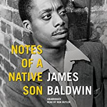 Notes of a Native Son (       UNABRIDGED) by James Baldwin Narrated by Ron Butler