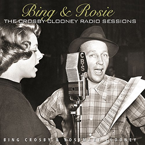 Bing-Rosie-The-Crosby-Clooney-Radio-Sessions-2-CD