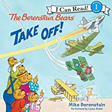 The Berenstain Bears Take Off! Audiobook by Mike Berenstain Narrated by Lance Rubin