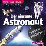 Faust junior ermittelt - Der einsame Astronaut (06)