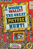 Where's Wally? The Great Picture Hunt Martin Handford