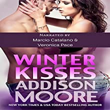 Winter Kisses: 3 AM Kisses, Book 2 Audiobook by Addison Moore Narrated by Marcio Catalano, Veronica Pace