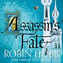 Assassin's Fate: Fitz and the Fool, Book 3 Audiobook by Robin Hobb Narrated by Avita Jay, David Thorpe