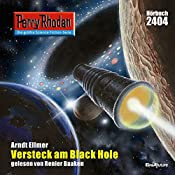 Versteck am Black Hole (Perry Rhodan 2404) | Arndt Ellmer