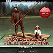 Adventures of Huckleberry Finn: Tom Sawyer & Huckleberry Finn Series, Book 2 | Mark Twain