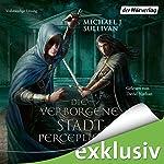 Die verborgene Stadt Percepliquis (Riyria 6) | Michael J. Sullivan