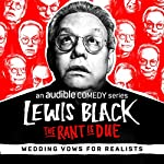 Ep. 7: Wedding Vows for Realists | Lewis Black