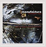 Songtexte von Manufactura - Psychogenic Fugue + A Damaged Symphony for Depraved Dementia N.2