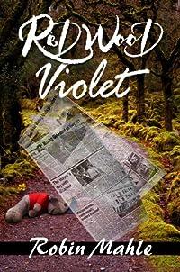 Redwood Violet by Robin Mahle ebook deal