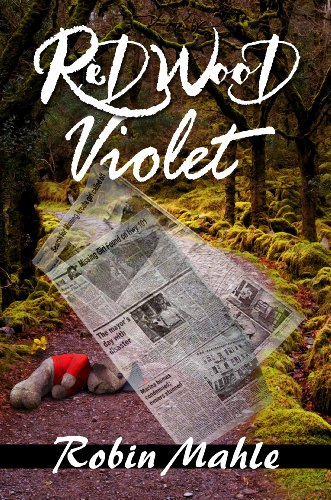 Book: Redwood Violet by Robin Mahle