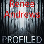 Profiled | Renee Andrews