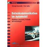 """Datenkommunikation im Automobil: Grundlagen, Bussysteme, Protokolle und Anwendungenvon """"Christoph Marscholik"""""""