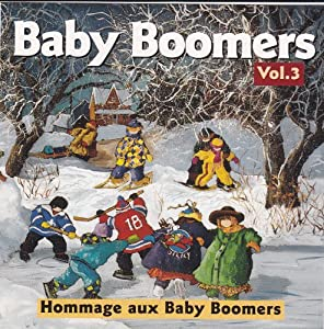 Amazon.com: Baby Boomers: Hommage Aux Baby Boomers Vol. 3 ...