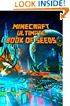 Minecraft: Ultimate Book of Seeds: Di...