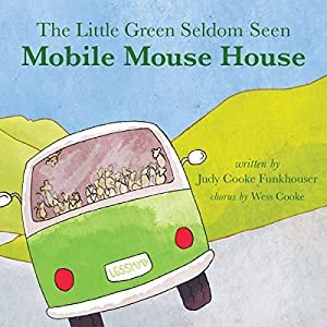 The Little Green Seldom Seen Mobile Mouse House Audiobook