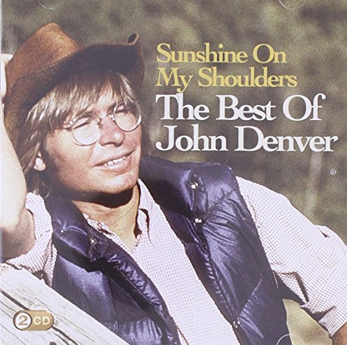 John Denver - Sunshine on My Shoulders - Zortam Music