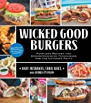 Wicked Good Burgers: Fearless Recipes...