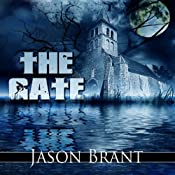 The Gate | [Jason Brant]