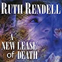 A New Lease of Death: A Chief Inspector Wexford Mystery, Book 2 Audiobook by Ruth Rendell Narrated by Nigel Anthony