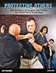 Protecting Others: Self-Defense Strat...