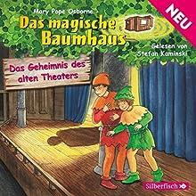 Das Geheimnis des alten Theaters (Das magische Baumhaus 23) Hörbuch von Mary Pope Osborne Gesprochen von: Stefan Kaminski