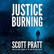 Justice Burning | [Scott Pratt]