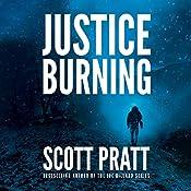 Justice Burning | Scott Pratt