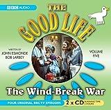 The Good Life: Volume Five: The Wind-Break War: Wind-Break War v. 5 (BBC Audio)