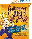 The Halloween Queen Who Lost Her Scream: An Evil Blue Fairy Tale (KiteReaders Monster Series)