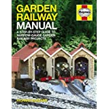 Garden Railway Manual: A step-by-step Guide to Narrow-gauge Garden Railway Projectsby Richard E. Blizzard