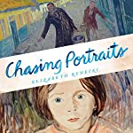 Chasing Portraits: A Great-Granddaughter's Quest for Her Lost Art Legacy | Elizabeth Rynecki