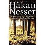 """Die Wahrheit �ber Kim Novak und den Mord an Berra Albertssonvon """"H�kan Nesser"""""""