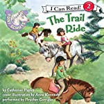 Pony Scouts: The Trail Ride (       UNABRIDGED) by Catherine Hapka, Anne Kennedy Narrated by Heather Corrigan