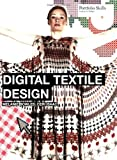 Digital Textile Design: Portfolio Skills (Portfolio Skills: Fashion & Textiles)
