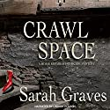 Crawlspace: A Home Repair Is Homicide Mystery (       UNABRIDGED) by Sarah Graves Narrated by Lindsay Ellison