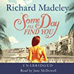Some Day I'll Find You | Richard Madeley