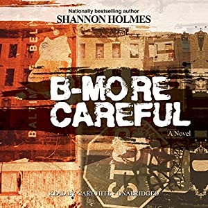 B-More Careful Audiobook